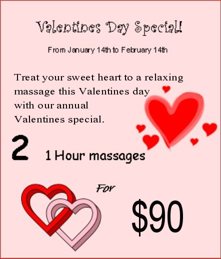 Valentines Special - two one-hour massaged for 90 dollars. January 15 through February 14.